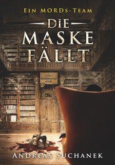 eBook: Ein MORDs-Team - Band 18: Die Maske fällt