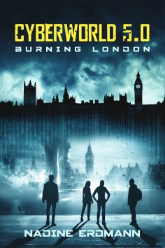 ebook: CyberWorld 5.0: Burning London
