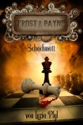 ebook: Frost & Payne - Band 11: Schachmatt