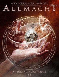 eBook: Das Erbe der Macht - Band 12: Allmacht