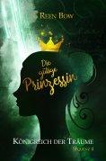 ebook: Königreich der Träume - Sequenz 4: Die gütige Prinzessin