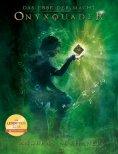 eBook: Das Erbe der Macht - Band 13: Onyxquader