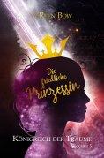 eBook: Königreich der Träume - Sequenz 5: Die friedliche Prinzessin