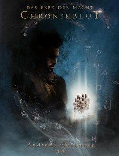 eBook: Das Erbe der Macht - Band 14: Chronikblut
