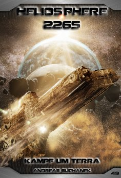 ebook: Heliosphere 2265 - Band 49: Kampf um Terra