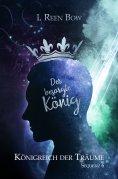 ebook: Königreich der Träume - Sequenz 6: Der besorgte König