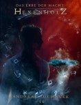 eBook: Das Erbe der Macht - Band 16: Hexenholz