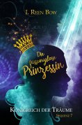ebook: Königreich der Träume - Sequenz 7: Die fassungslose Prinzessin