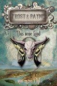 eBook: Frost & Payne - Band 13: Das neue Land