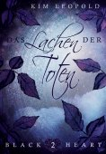 eBook: Black Heart - Band 2: Das Lachen der Toten
