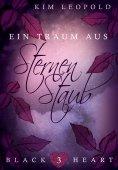 eBook: Black Heart - Band 3: Ein Traum aus Sternenstaub