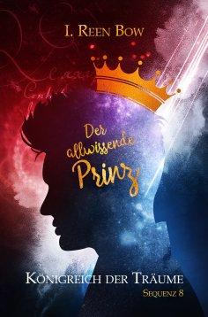 eBook: Königreich der Träume - Sequenz 8: Der allwissende Prinz