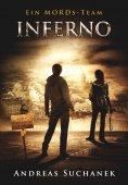 ebook: Ein MORDs-Team - Band 24: Inferno (Finale des 2. Falls)