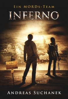 ebook: Ein MORDs-Team - Band 24: Inferno (Finale des 2. Falls)