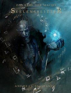 eBook: Das Erbe der Macht - Band 20: Seelensplitter