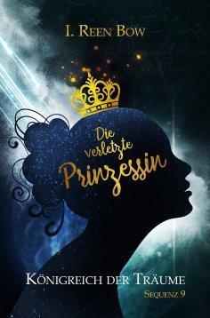 eBook: Königreich der Träume - Sequenz 9: Die verletzte Prinzessin