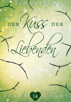 eBook: Black Heart - Band 14: Der Kuss der Liebenden