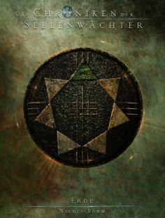 eBook: Die Chroniken der Seelenwächter - Band 37: Erde