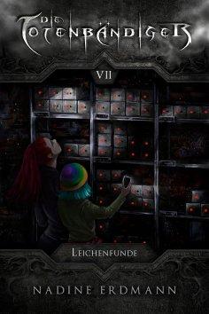 eBook: Die Totenbändiger - Band 7: Leichenfunde