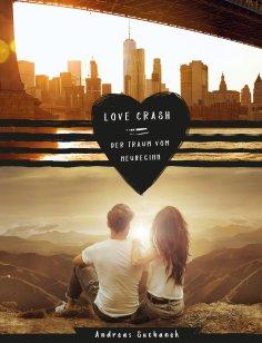 eBook: Love Crash - Der Traum vom Neubeginn