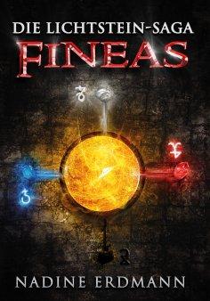 ebook: Die Lichtstein-Saga 3: Fineas