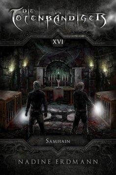 eBook: Die Totenbändiger - Band 16: Samhain