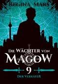 ebook: Die Wächter von Magow - Band 9: Der Verräter