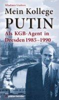 eBook: Mein Kollege Putin