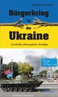 eBook: Bürgerkrieg in der Ukraine
