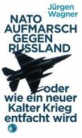 ebook: NATO-Aufmarsch gegen Russland