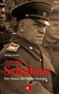 eBook: Marschall Schukow