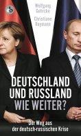 ebook: Deutschland und Russland - wie weiter?