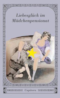 eBook: Liebesglück im Mädchenpensionat