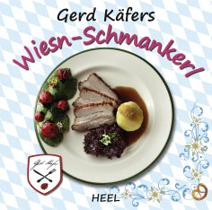 ebook: Gerd Käfers Wiesn-Schmankerl
