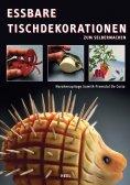 ebook: Essbare Tischdekorationen zum Selbermachen