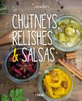 ebook: Chutneys, Relishes & Salsas