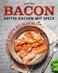 eBook: Bacon - Deftig kochen mit Speck