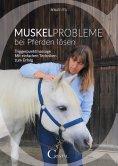 eBook: Muskelprobleme bei Pferden lösen