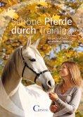 eBook: Schöne Pferde durch Training