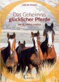 eBook: Das Geheimnis glücklicher Pferde