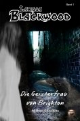 ebook: Larissa Blackwood Band 1: Die Geisterfrau von Brighton