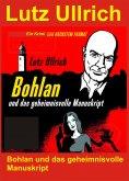 ebook: Bohlan und das geheimnisvolle Manuskript