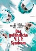 ebook: Die andere Medizin der Schönen und Reichen