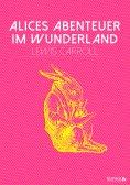 ebook: Alices Abenteuer im Wunderland