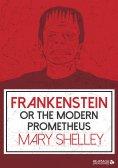 eBook: Frankenstein or the Modern Prometheus