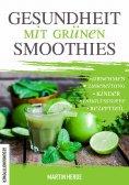 ebook: Gesundheit mit grünen Smoothies