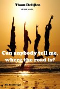 ebook: Can Anybody Tell Me Where the Road Is?