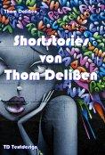 ebook: Shortstories von Thom Delißen