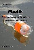 ebook: Plastik -  Der todbringende Götze