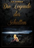 eBook: Die Legende der Schatten